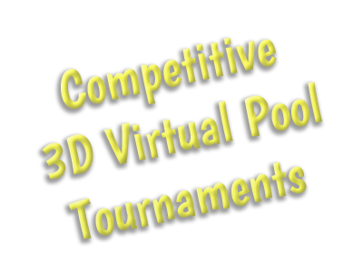 3D Virtual Pool Tournaments